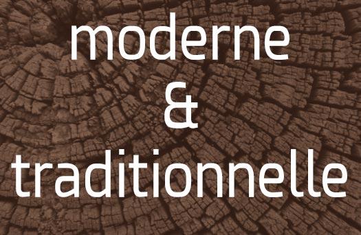 moderne et traditionnelle